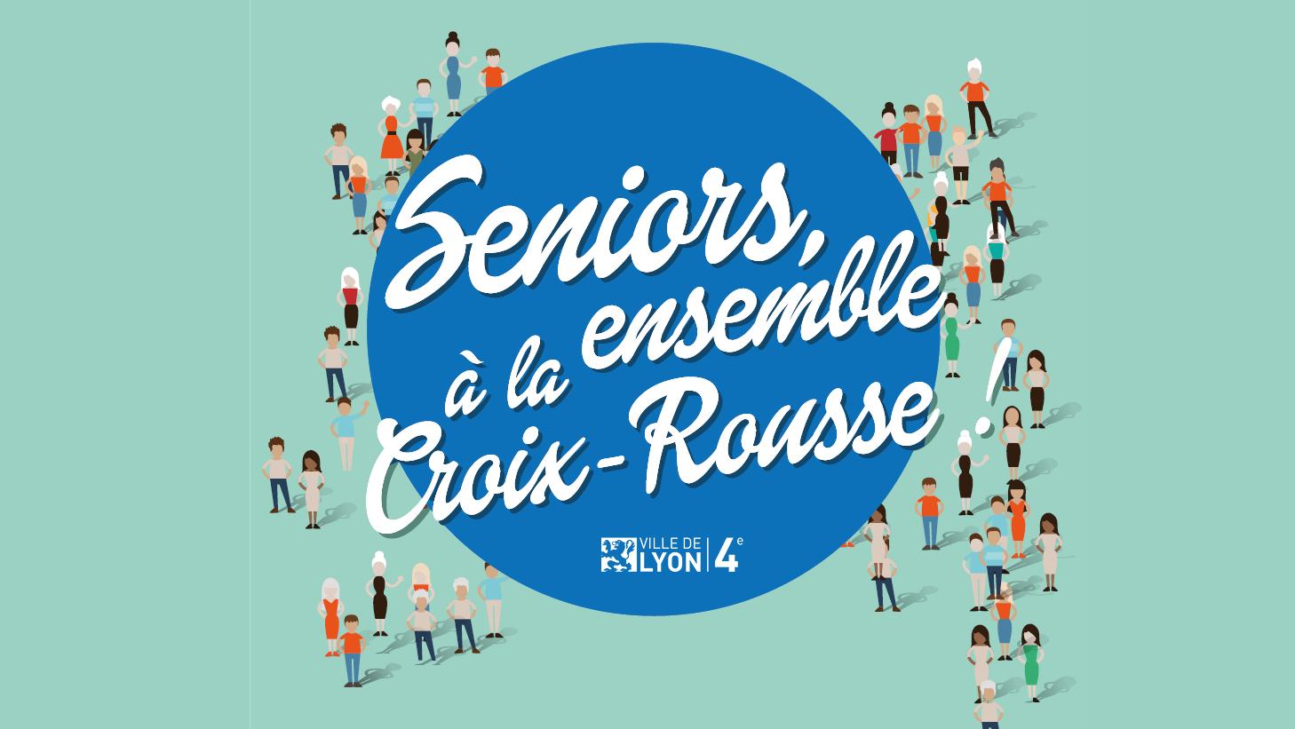 Seniors Ensemble A La Croix Rousse